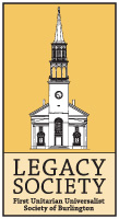 First Unitarian Universalist Society of Burlington Legacy Society
